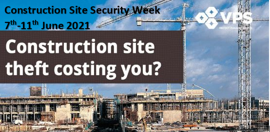 Construction site security week 2021